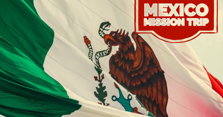 Pray for our Mexico Mission Team